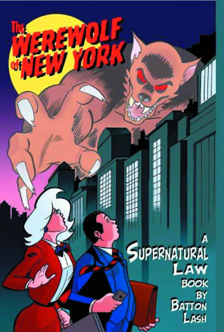 Supernatural Law: The Werewolf of New York