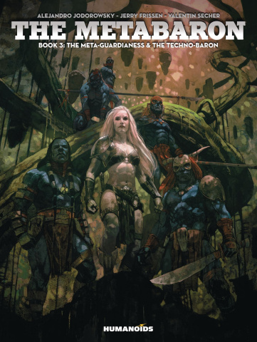 The Metabaron Book 3: The Meta-Guardianess & The Techno-Baron