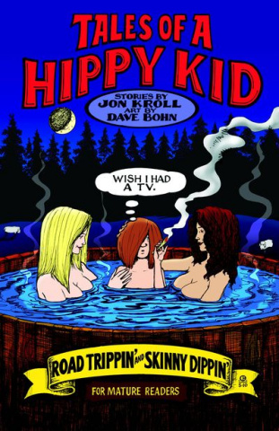 Tales of A Hippy Kid Road Trippin & Skinny Dippin