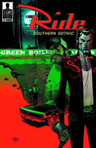 The Ride: Southern Gothic #2