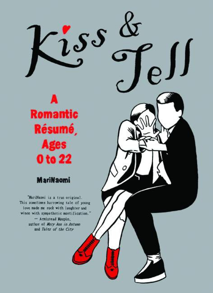 Kiss & Tell: A Romantic Resume - Ages 0-22