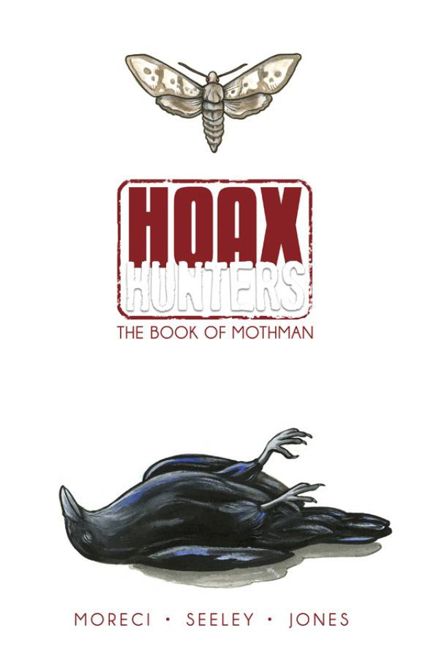 Hoax Hunters Vol. 3: The Book of Mothman