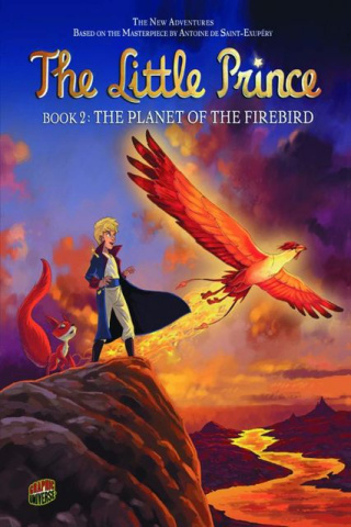 The Little Prince Vol. 2: The Planet of the Firebird