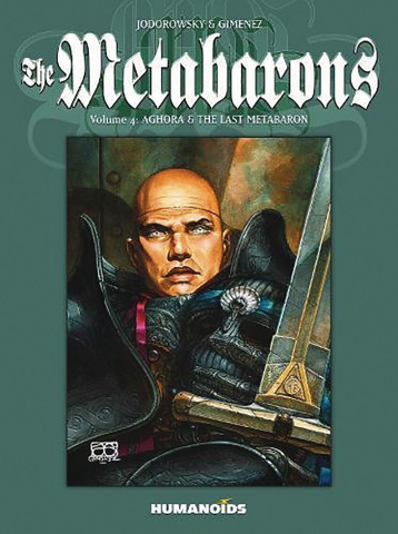 The Metabarons Vol. 4: Steelhead & Dona Vicenta
