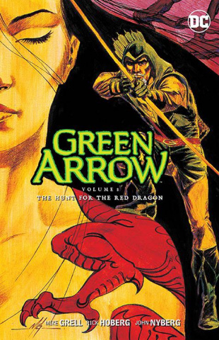 Green Arrow Vol. 8: The Hunt for the Red Dragon