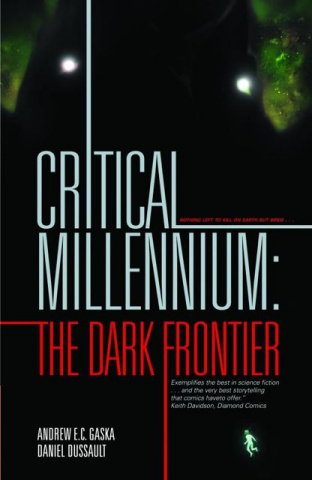 Critical Millennium Vol. 1: The Dark Frontier