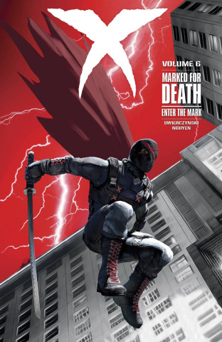 X Vol. 6: Marked For Death - Enter the Mark