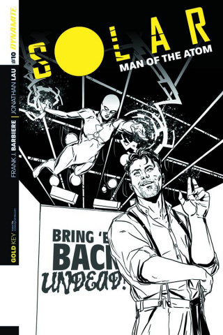 Solar: Man of the Atom #10 (10 Copy Laming B&W Cover)