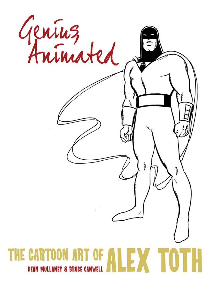 Genius Animated: The Cartoon Art of Alex Toth Vol. 3