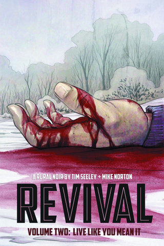 Revival Vol. 2: Live Like You Mean It