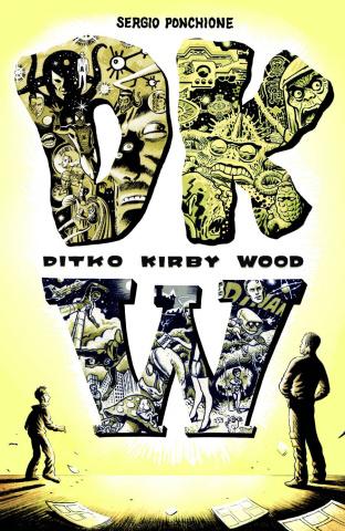 DKW: Ditko Kirby Wood