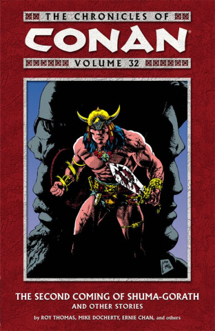 The Chronicles of Conan Vol. 32 The Second Coming of Shuma-Gorath