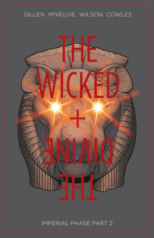 The Wicked + The Divine Vol. 6: Imperial Phase, Part II