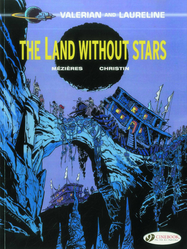 Valerian and Laureline Vol. 3: The Land Without Stars