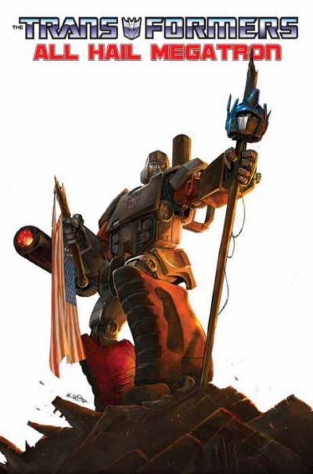 The Transformers: All Hail Megatron! Vol. 1