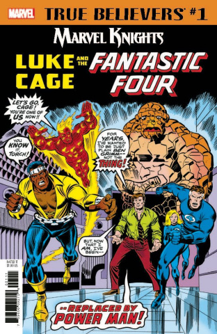 Marvel Knights: Luke Cage and the Fantastic Four #1 (True Believers)