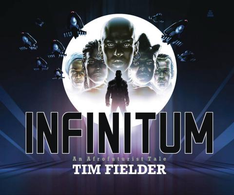 Infinitum: An Afrofuturist Tale