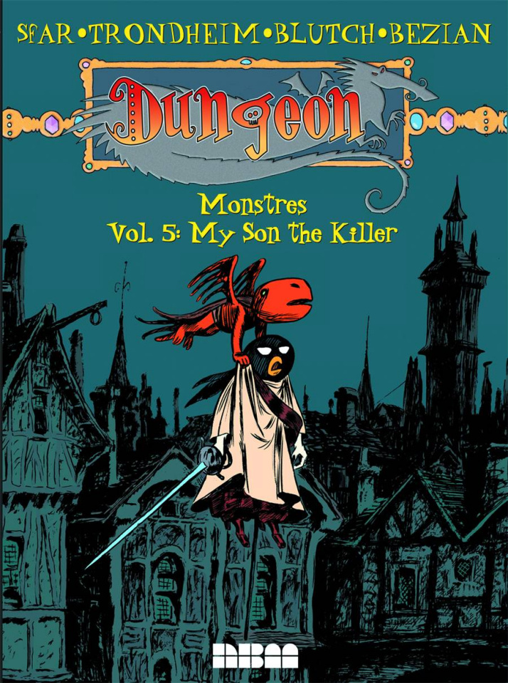 Dungeon: Monstres Vol. 5: My Son the Killer