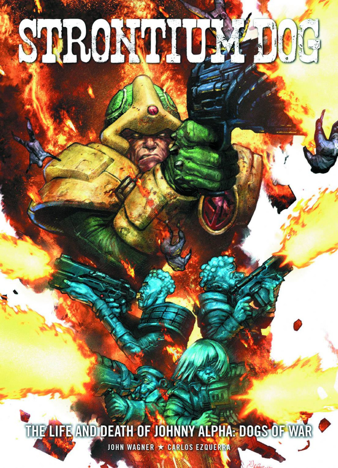 Strontium Dog: The Life and Death of Johnny Alpha