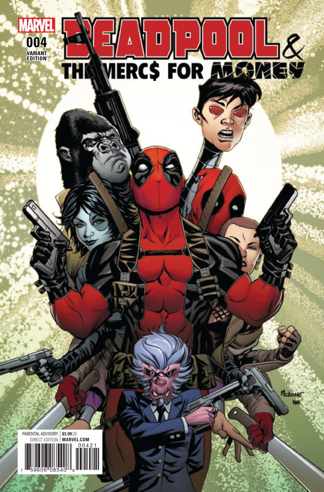 Deadpool and the Mercs For Money #4 (McKone Cover)