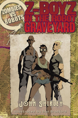 Zombies vs. Robots: Z-Boyz in the Robot Graveyard