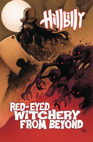 Hillbilly Vol. 4: Red-Eyed Witchery From Beyond