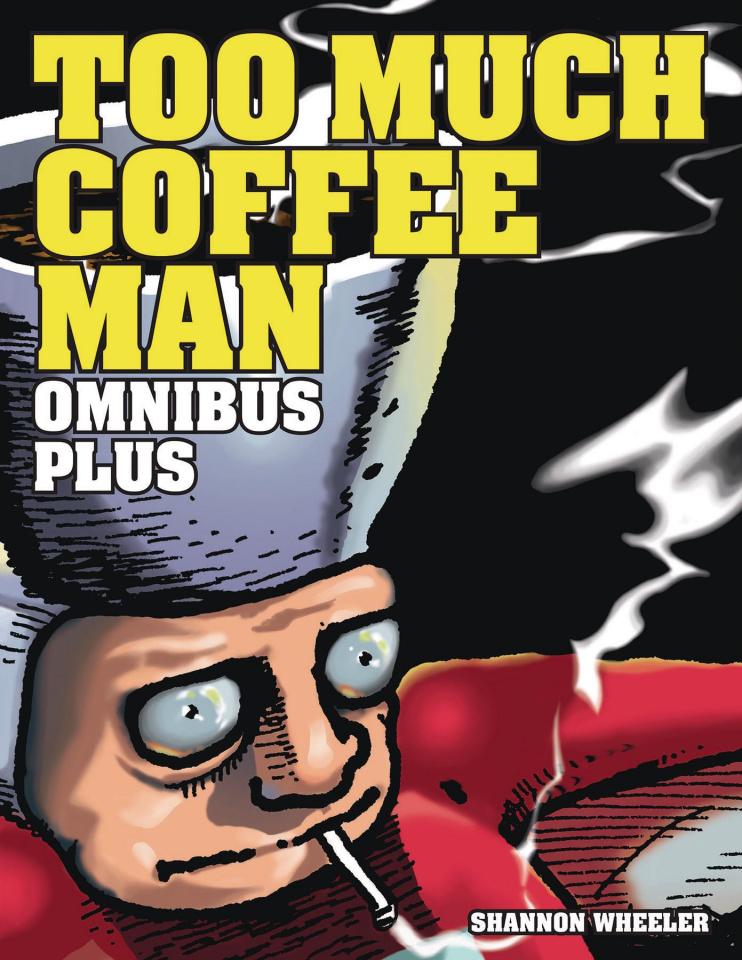 Too Much Coffee Man (Omnibus Plus)