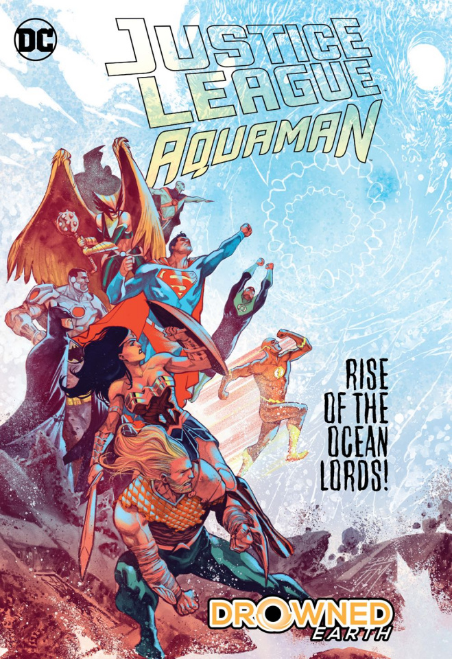 Justice League / Aquaman: Drowned Earth
