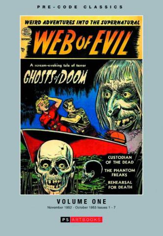 Pre-Code Classics: Web of Evil Vol. 1