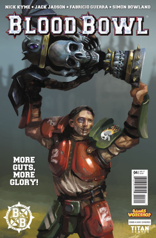 Blood Bowl: More Guts, More Glory! #4 (Sondered Cover)