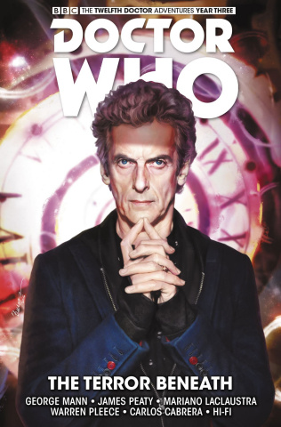Doctor Who: New Adventures with the Twelfth Doctor Vol. 7: The Terror Beneath