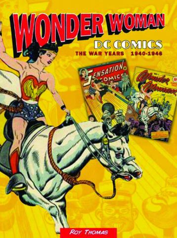 Wonder Woman: The War Years