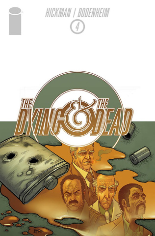 The Dying & The Dead #4