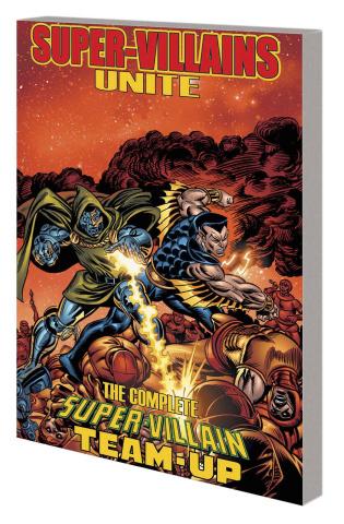 Super-Villains Unite: The Complete Super-Villain Team-Up