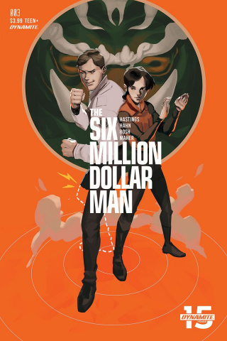 The Six Million Dollar Man #3 (Magana Cover)