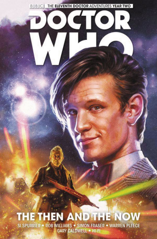 Doctor Who: New Adventures with the Eleventh Doctor, Year Two Vol. 4: The Then and The Now