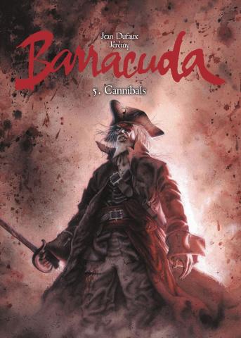 Barracuda Vol. 5: Cannbals