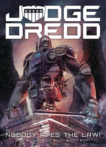 Judge Dredd: Nobody Apes the Law!