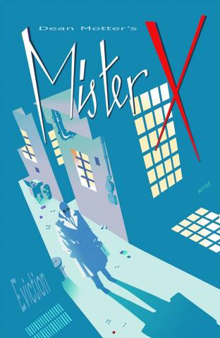Mister X: Eviction #2