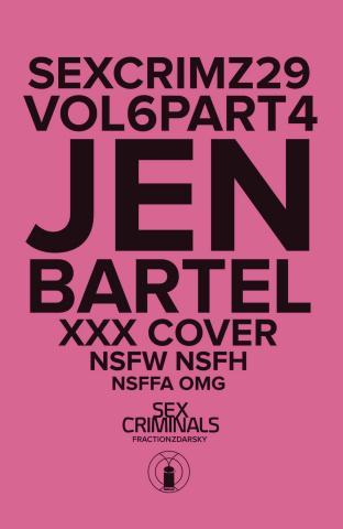 Sex Criminals #29 (XXX Bartel Cover)