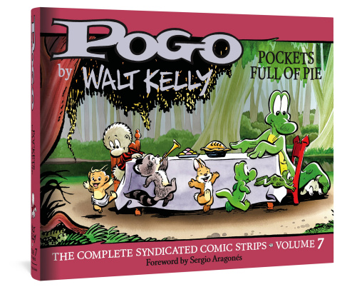 Pogo: The Complete Syndicated Comic Strips Vol. 7: Pockets Full of Pie