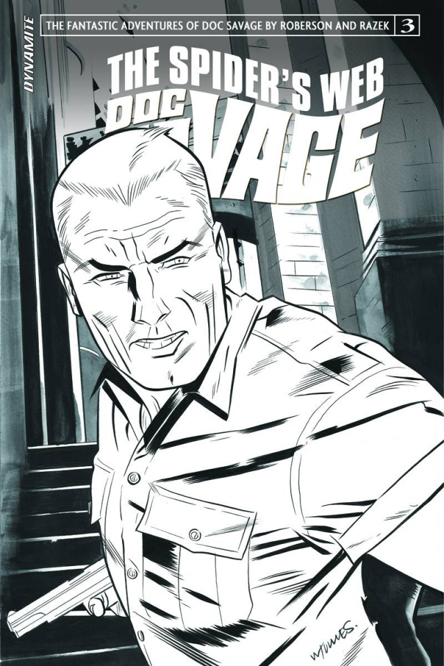 Doc Savage: The Spider's Web #3 (10 Copy Torres B&W Cover)