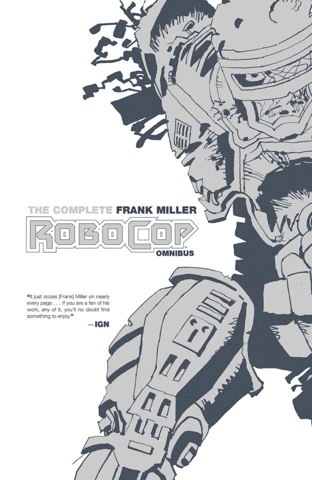 The Complete Frank Miller Robocop Vol. 1 (Omnibus)