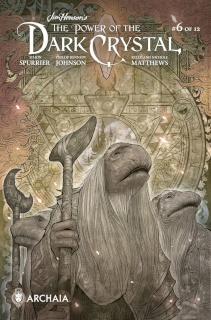 The Power of the Dark Crystal #6 (Subscription Tak Cover)