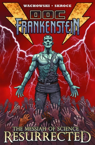Doc Frankenstein Vol. 1: The Messiah of Science, Resurrected