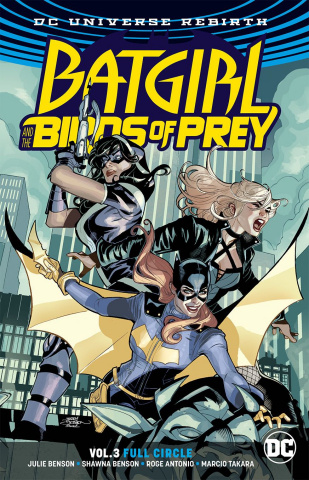 Batgirl and The Birds of Prey Vol. 3: Full Circle (Rebirth)