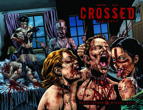 Crossed: Badlands #33 (Wrap Cover)