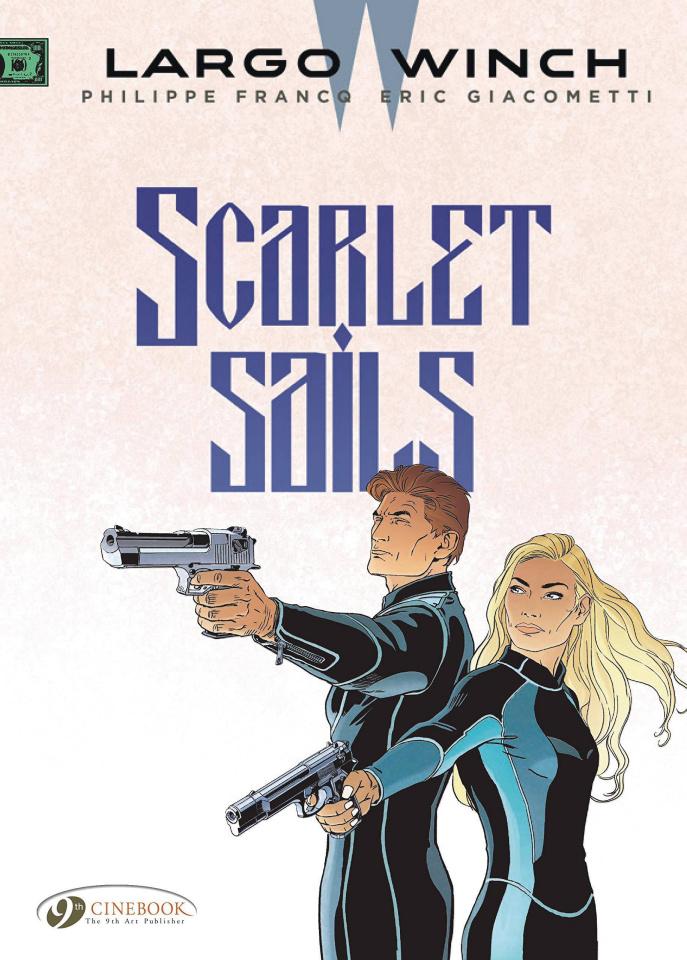 Largo Winch Vol. 18: Scarlet Sails