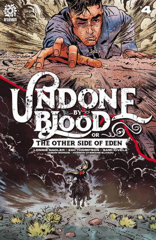 Undone by Blood: The Other Side of Eden #4