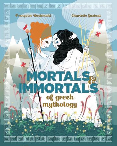 Mortals & Immortals of Greek Mythology